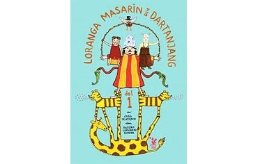 Bok Loranga Masarin och Dartanjang, Sara Olausson/Barbro Lindgren