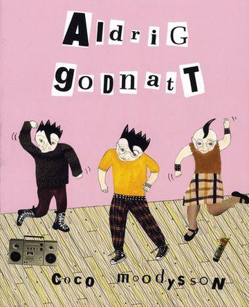 Book Aldrig godnatt, Coco Moodysson