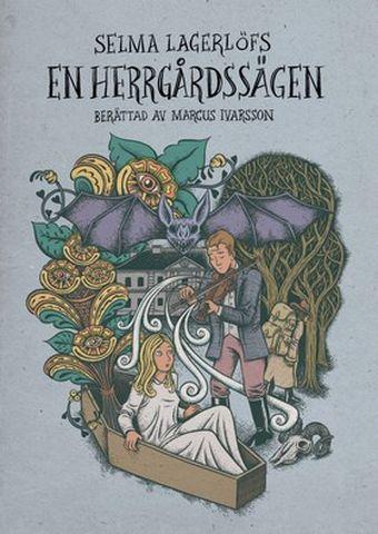 Book Selma Lagerlöfs En Herrgårdssägen, Marcus Ivarsson