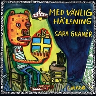Bok Med vänlig hälsning, Sara Granér