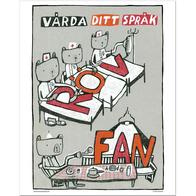 """Affisch Sara Granér 24x30 """"Vårda ditt språk"""""""