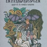 Selma Lagerlöfs En Herrgårdssägen, Marcus Ivarsson